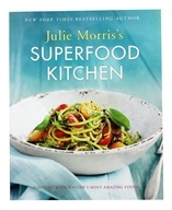 Superfood Kitchen Book by Julie Morris