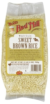 DROPPED: Bob's Red Mill - Sweet Brown Rice - 27 oz. CLEARANCE PRICED