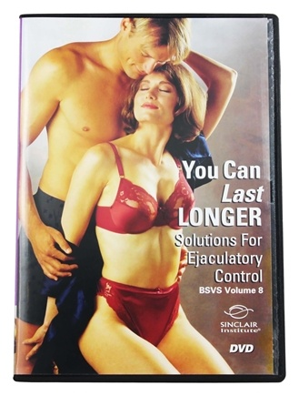 DROPPED: Sinclair Institute - You Can Last Longer: Solutions For Ejaculatory Control BSVS Volume 8 DVD