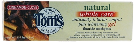 DROPPED: Tom's of Maine - Natural Anticavity Plus Whitening Gel Fluoride Toothpaste Cinnamon Clove - 5.5 oz.