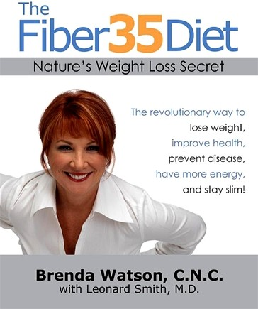 DROPPED: Fiber 35 Diet - Nature's Weight Loss Secret by Breda Watson, C.N.C. - 1 Book CLEARANCE PRICED
