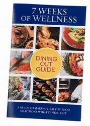 DROPPED: Great Physician's RX - 7 Weeks of Wellness Dining Out Guide