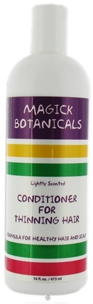 DROPPED: Magick Botanicals - Conditioner For Thinning Hair Lightly Scented - 16 oz. CLEARANCE PRICED