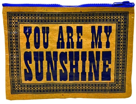 Zoom View - Get Real You Are My Sunshine Zipper Pouch