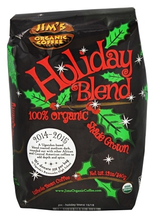 DROPPED: Jim's Organic Coffee - Holiday Blend Whole Bean Coffee Holiday Blend - 12 oz. Formerly Medium Heavy Roast