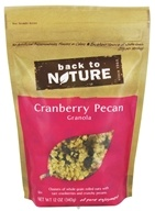 Back To Nature - Granola Cranberry Pecan - 12 oz. - $4.72