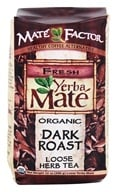 Mate Factor - Organic Yerba Mate Loose Herb Tea Dark Roast - 12 oz. by Mate Factor