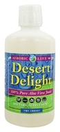 Image of Aerobic Life - Desert Delight 100% Pure Aloe Vera Juice - 32 oz.