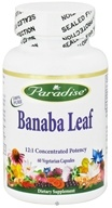 Paradise Herbs - Banaba Leaf 12:1 Concentrated Potency - 60 Vegetarian Capsules