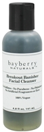 Bayberry Naturals - Facial Cleanser Breakout Banisher - 4.8 oz.