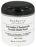 Bayberry Naturals - Bath Soak Lavender Chamomile Gentle - 11.5 oz. (857689003309)