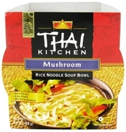 Image of Thai Kitchen - Rice Noodle Soup Bowl Mushroom - 2.4 oz.
