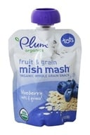 Plum Organics - Fruit & Grain Mish Mash Puree Blueberry Oats & Quinoa - 3.17 oz. (846675000491)