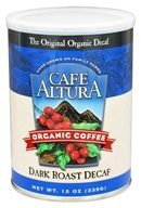 Image of Cafe Altura - Organic Coffee Dark Roast Decaf - 12 oz.
