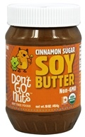 Don't Go Nuts - Soy Butter Non-GMO Cinnamon Sugar - 16 oz. (851653004279)