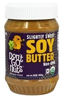 Don't Go Nuts - Soy Butter Non-GMO Slightly Sweet - 16 oz. (851653004262)