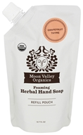 Moon Valley Organics - Foaming Herbal Hand Soap 3x Refill Pouch Grapefruit Thyme - 10.7 fl. oz.