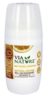 Via Nature - Natural Enzyme Roll-On Deodorant Sweet Orange Lemongrass - 2.5 oz.