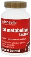 Michael's Naturopathic Programs - Fat Metabolism Factors - 90 Vegetarian Tablets