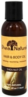 Shea Natural - Hair & Body Oil Shea Nut Oil - 4 oz.