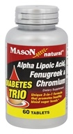 Mason Natural - Diabetes Trio: Alpha Lipoic Acid, Fenugreek & Chromium - 60 Tablets