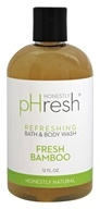 pHresh - Bath and Body Wash Refreshing Fresh Bamboo - 12 oz.