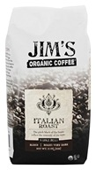 Jim's Organic Coffee - Whole Bean Italian Roast - 11 oz.