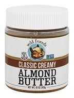 Wild Friends - Almond Butter Classic Creamy - 10 oz.