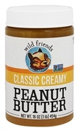 Wild Friends - Peanut Butter Classic Creamy - 16 oz.