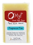 O My! - Goat Milk Soap Fragrance-Free - 6 oz.