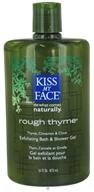 Image of Kiss My Face - Bath & Shower Gel Rough Thyme Cinnamon & Bergamot - 16 oz.