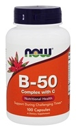 NOW Foods - B-50 with Vitamin C 250 mg. - 100 Capsules - $9.35