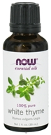 NOW Foods - Thyme Oil White - 1 oz. (733739076359)