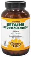 Country Life - Betaine Hydrochloride with Pepsin 600 mg. - 250 Tablets