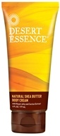 Desert Essence - Natural Shea Butter Body Cream - 6 oz.