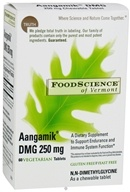 FoodScience of Vermont - Aangamik DMG 250 mg. - 60 Chewable Tablets CLEARANCE PRICED - $17.22